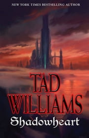 Shadowheart ebook by Tad Williams