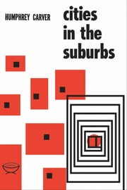 Cities in the Suburbs ebook by Humphrey Carver
