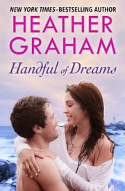 Handful of Dreams ebook by Heather Graham