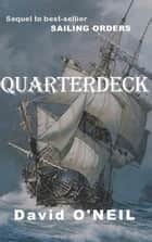 Quarterdeck ebook by David O'Neil
