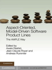 Aspect-Oriented, Model-Driven Software Product Lines - The AMPLE Way ekitaplar by Awais Rashid, Professor Jean-Claude Royer, Andreas Rummler
