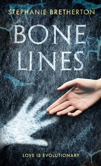 Bone Lines ebook by Stephanie Bretherton