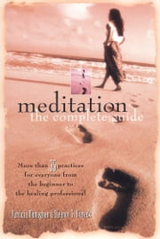 Meditation The Complete Guide ebook by Patricia Monaghan & Eleanor G. Viereck