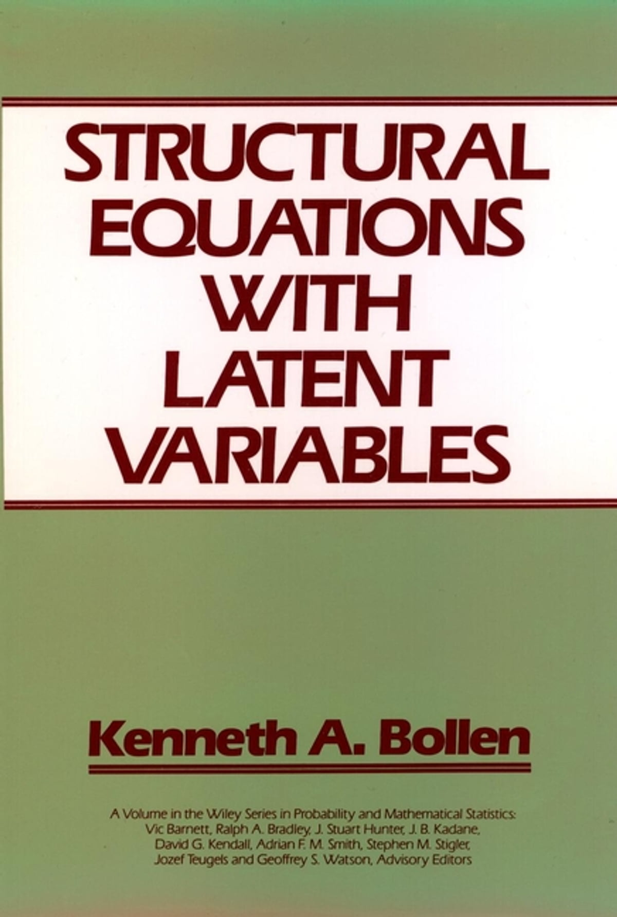 Structural Equations with Latent Variables eBook by Kenneth A. Bollen -  9781118619032 | Rakuten Kobo
