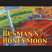 Busman's Honeymoon audiobook by Dorothy L. Sayers
