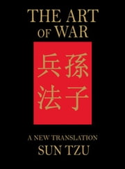 The Art of War: A New Translation ebook by Sun Tzu, James Trapp