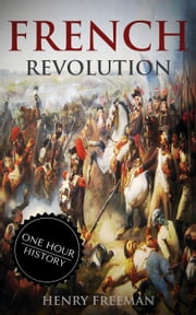French Revolution ebook by Henry Freeman