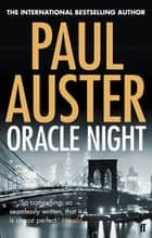 Oracle Night ebook by Paul Auster