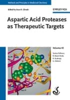 Aspartic Acid Proteases as Therapeutic Targets, Volume 45 ebook by Arun K. Ghosh,Raimund Mannhold,Hugo Kubinyi,Gerd Folkers