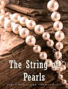 The String of Pearls ebook by James Malcolm Rymer, Thomas Peckett Prest