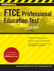 CliffsNotes FTCE Professional Education Test 3rd Edition ebook by Sandra Luna McCune, PhD,Vi Cain Alexander, PhD
