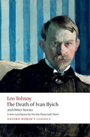 The Death of Ivan Ilyich and Other Stories ebook by Leo Tolstoy,Nicolas Pasternak Slater,Andrew Kahn