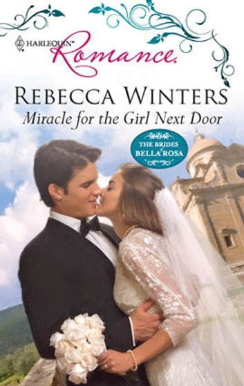 Miracle for the Girl Next Door 電子書 by Rebecca Winters