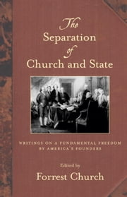 The Separation of Church and State ebook by Forrest Church