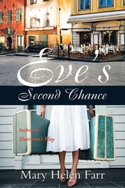 Eve's Second Chance ebook by Mary Helen Farr