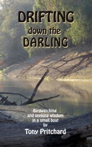 Drifting Down the Darling ebook by Tony Pritchard