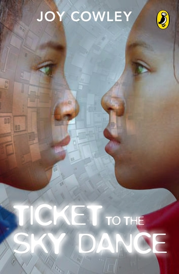 Ticket To The Sky Dance ebook by Joy Cowley