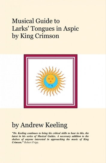 Musical Guide to Larks\' Tongues In Aspic by King Crimson eBook de ...
