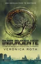 Insurgente ebook by Veronica Roth,Lucas Peterson