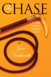 The Chase - A Hunt Country Suspense Novel ebook by Jan Neuharth