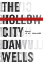 The Hollow City ebook by Dan Wells
