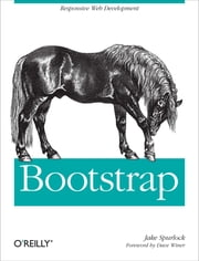 Bootstrap - Responsive Web Development ebook by Jake Spurlock