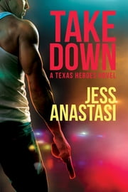 Take Down ebook by Jess Anastasi