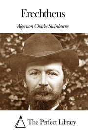 Erechtheus ebook by Algernon Charles Swinburne