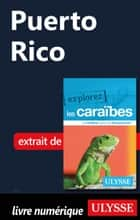 Puerto Rico ebook by Collectif Ulysse