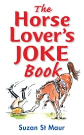 Horse Lover's Joke Book ebook by Suzan St Maur