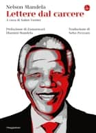 Lettere dal carcere eBook by Nelson Mandela