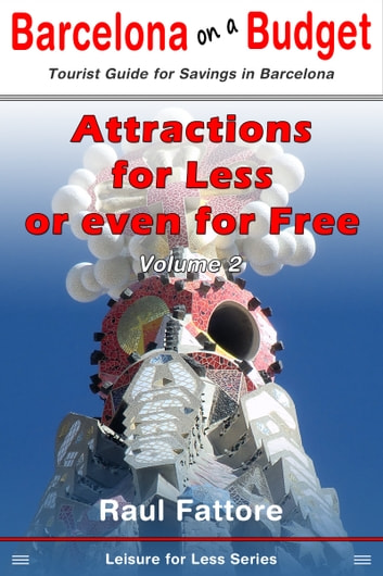 Attractions for Less or Even for Free ebook by Raul Fattore