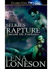 Selkie's Rapture ebook by Lena Loneson