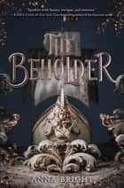 The Beholder ebook by