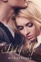 Part of Me ebook by Rita Hestand