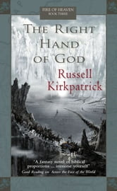 The Right Hand of God ebook by Russell Kirkpatrick