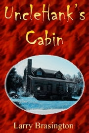 Uncle Hank's Cabin and the Citrus County Zombie Apocalpse ebook by Larry Brasington
