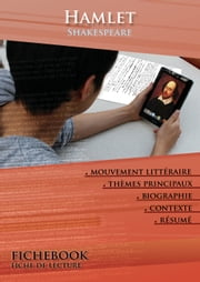 Fiche de lecture Hamlet de William Shakespeare ebook by Les Éditions de l'Ebook malin
