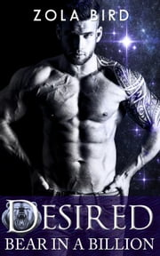 Bear in a Billion: Desired (Paranormal Shifter Romance) - Billionaire Bear Mates, #2 ebook by Zola Bird