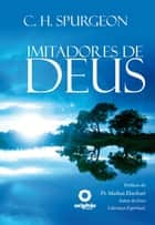 Imitadores De Deus ebook by Charles H. Spurgeon, Leo Kades