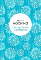 Letters from Constance ebook by Mary Hocking
