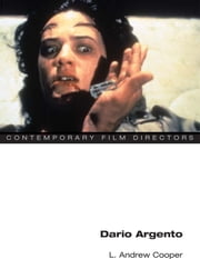 Dario Argento ebook by L. Andrew Cooper