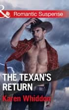 The Texan's Return (Mills & Boon Romantic Suspense) 電子書 by Karen Whiddon