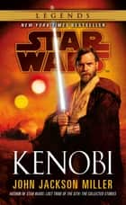 Star Wars: Kenobi ebook by John Jackson Miller
