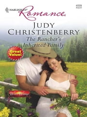 The Rancher's Inherited Family ebook by Judy Christenberry