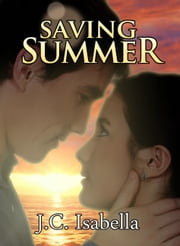 Saving Summer ebook by J.C. Isabella