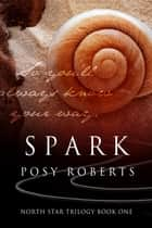 Spark ebook by Posy Roberts