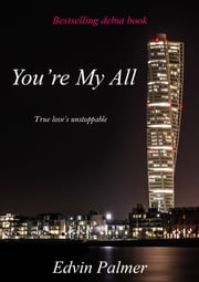 You're My All ebook by Edvin Palmer