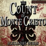 Count of Monte Cristo, The audiobook by Alexandre Dumas