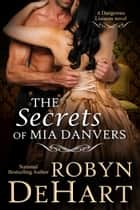 The Secrets of Mia Danvers ebook by